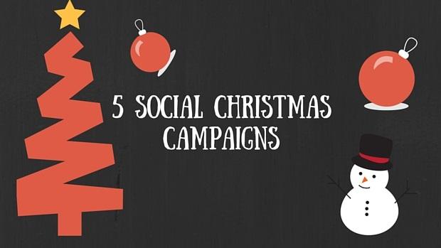 5 Social Christmas Campaigns