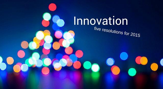 Five Innovation Resolutions